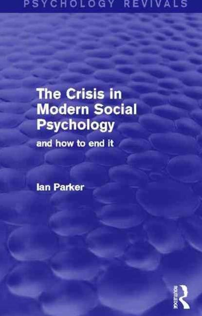 Crisis in Modern Social Psychology