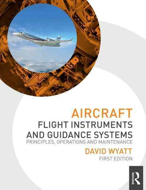 Aircraft Flight Instruments and Guidance Systems