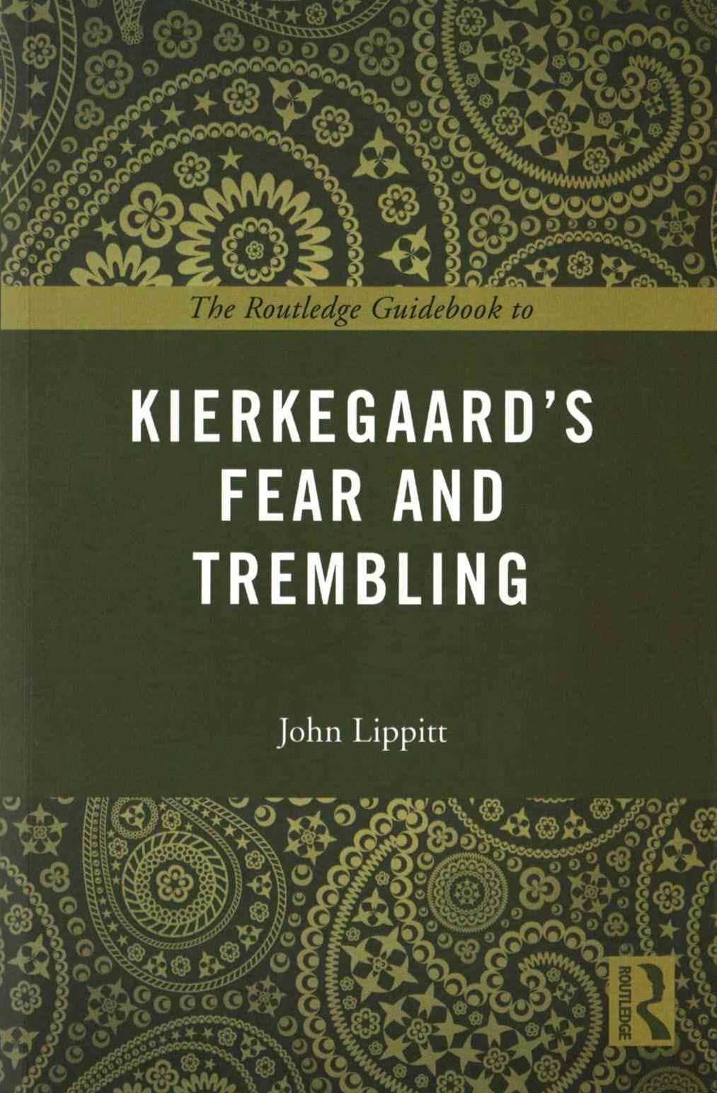 Routledge Guidebook to Kierkegaard's Fear and Trembling