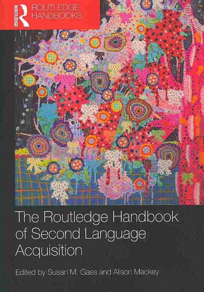 Routledge Handbook of Second Language Acquisition
