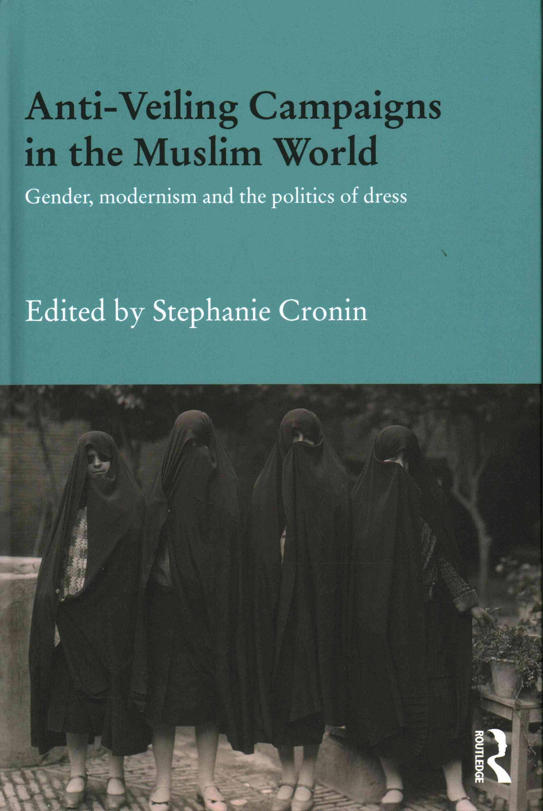 Anti-Veiling Campaigns in the Muslim World