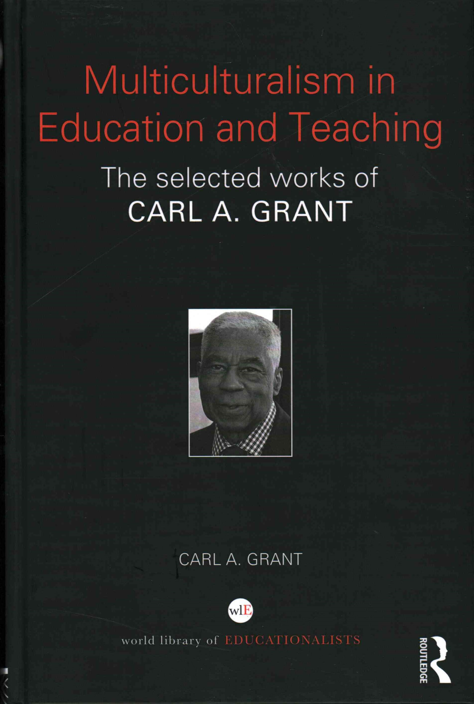 The Selected Works of Carl Grant