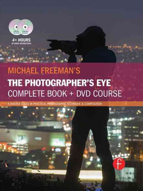 Michael Freeman's the Photographer's Eye Course
