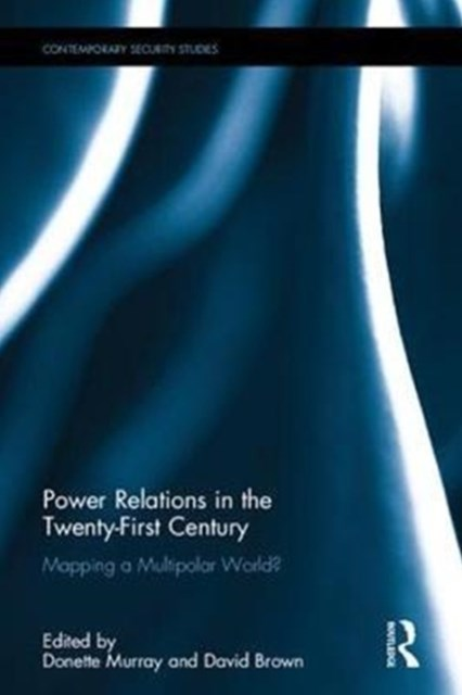 Power Relations in the Twenty-First Century