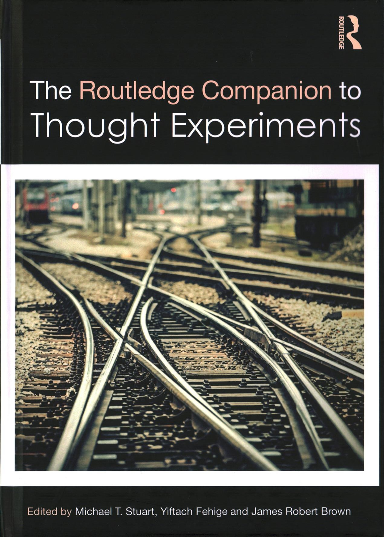 Routledge Companion to Thought Experiments