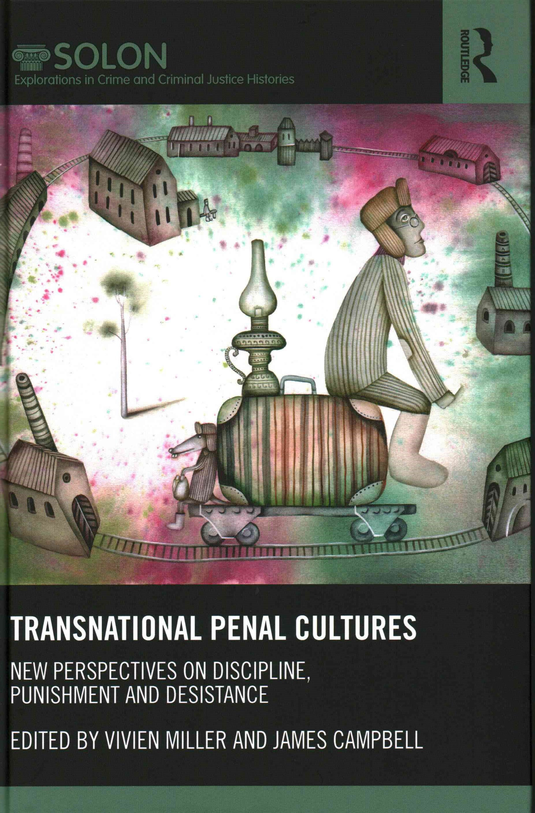 Transnational Penal Cultures