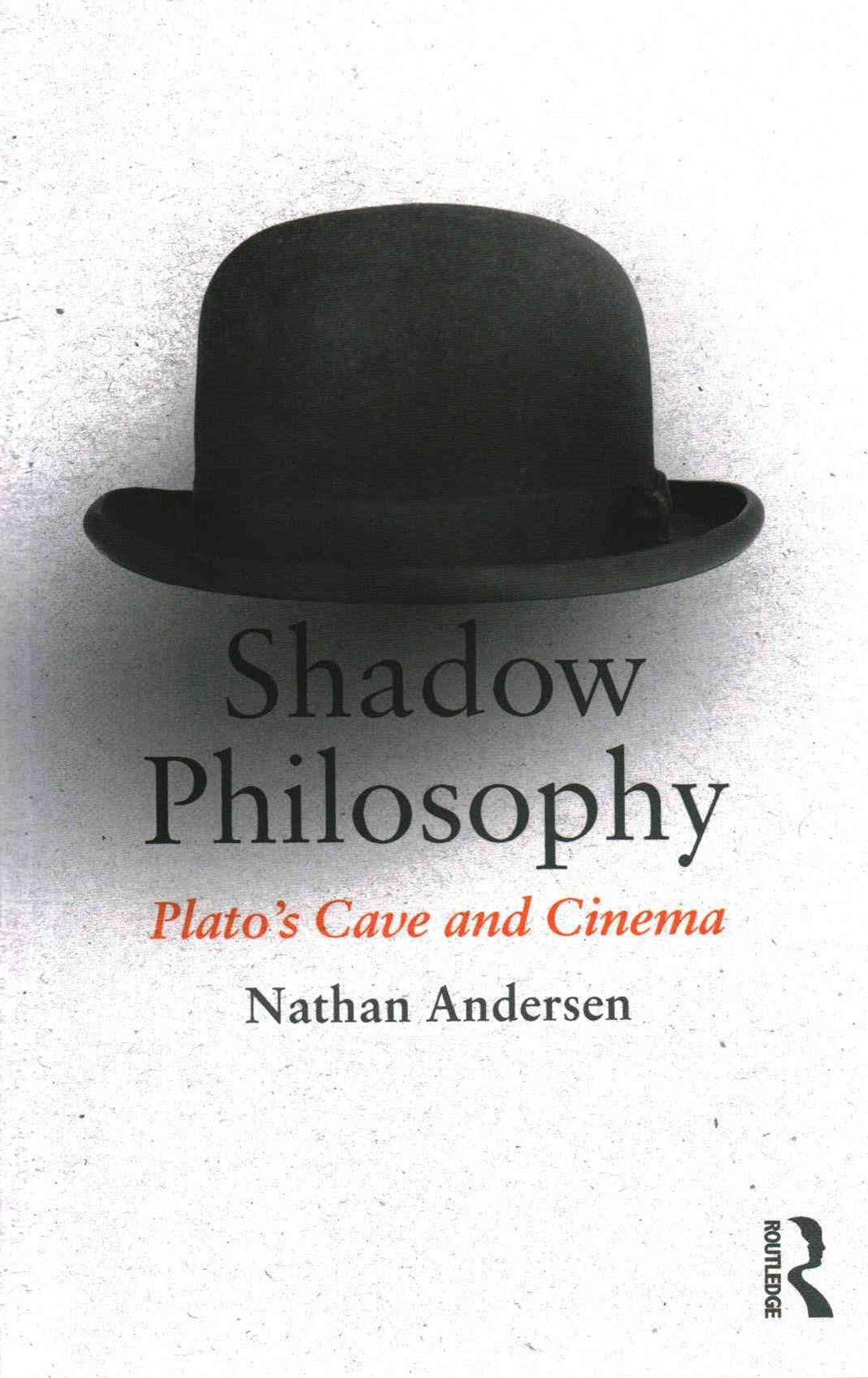 Shadow Philosophy: Plato's Cave and Cinema