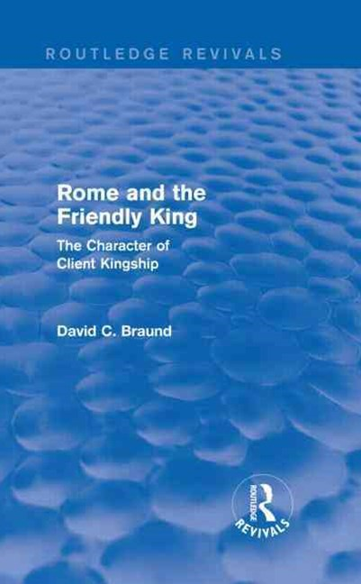 Rome and the Firendly King