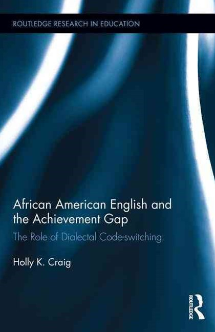 African American English and the Achievement Gap