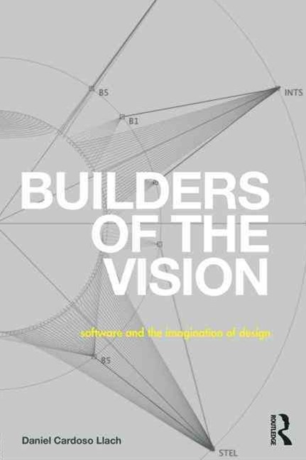 Builders of the Vision