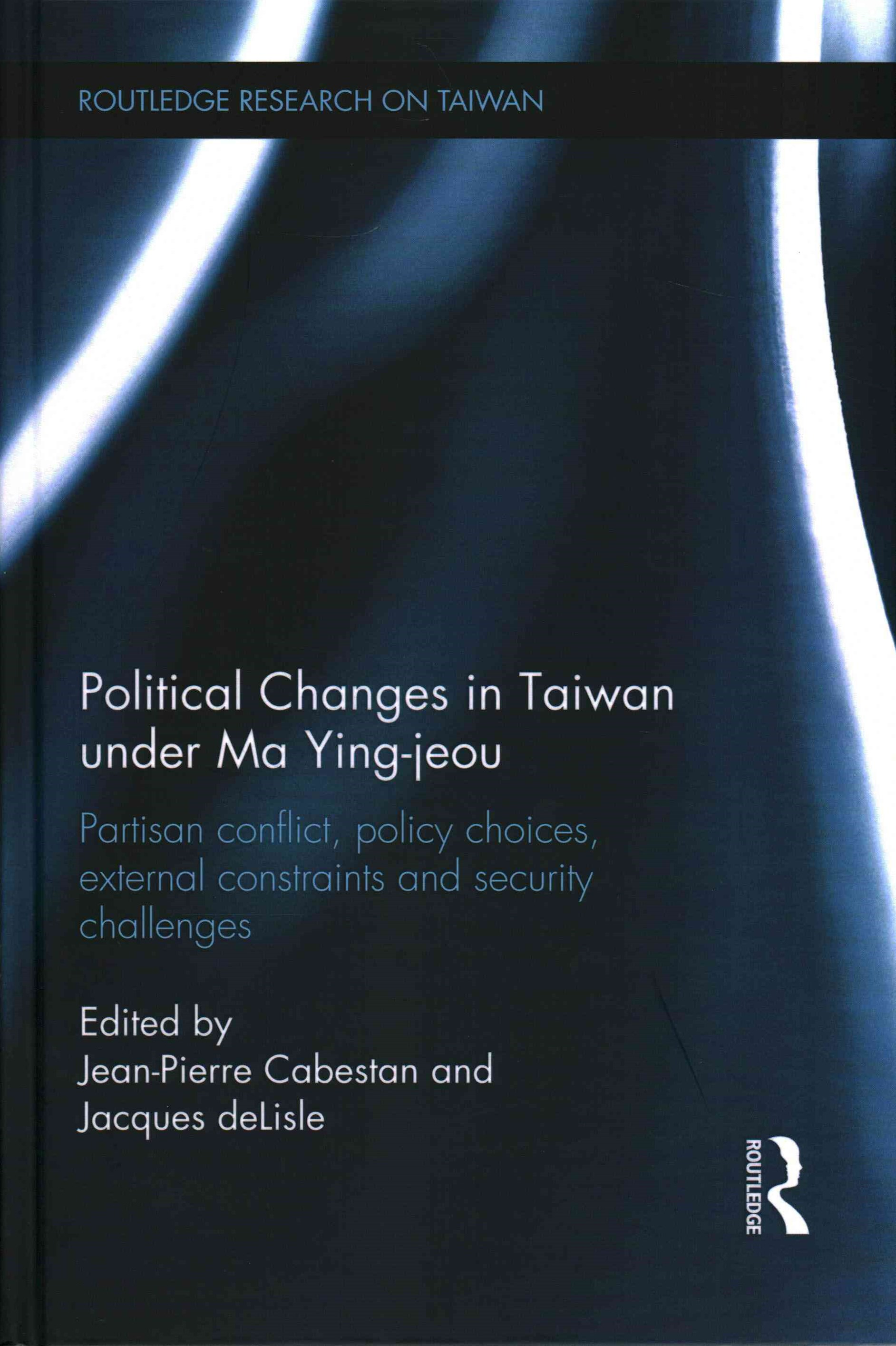 Political Changes in Taiwan Under Ma Ying-Jeou