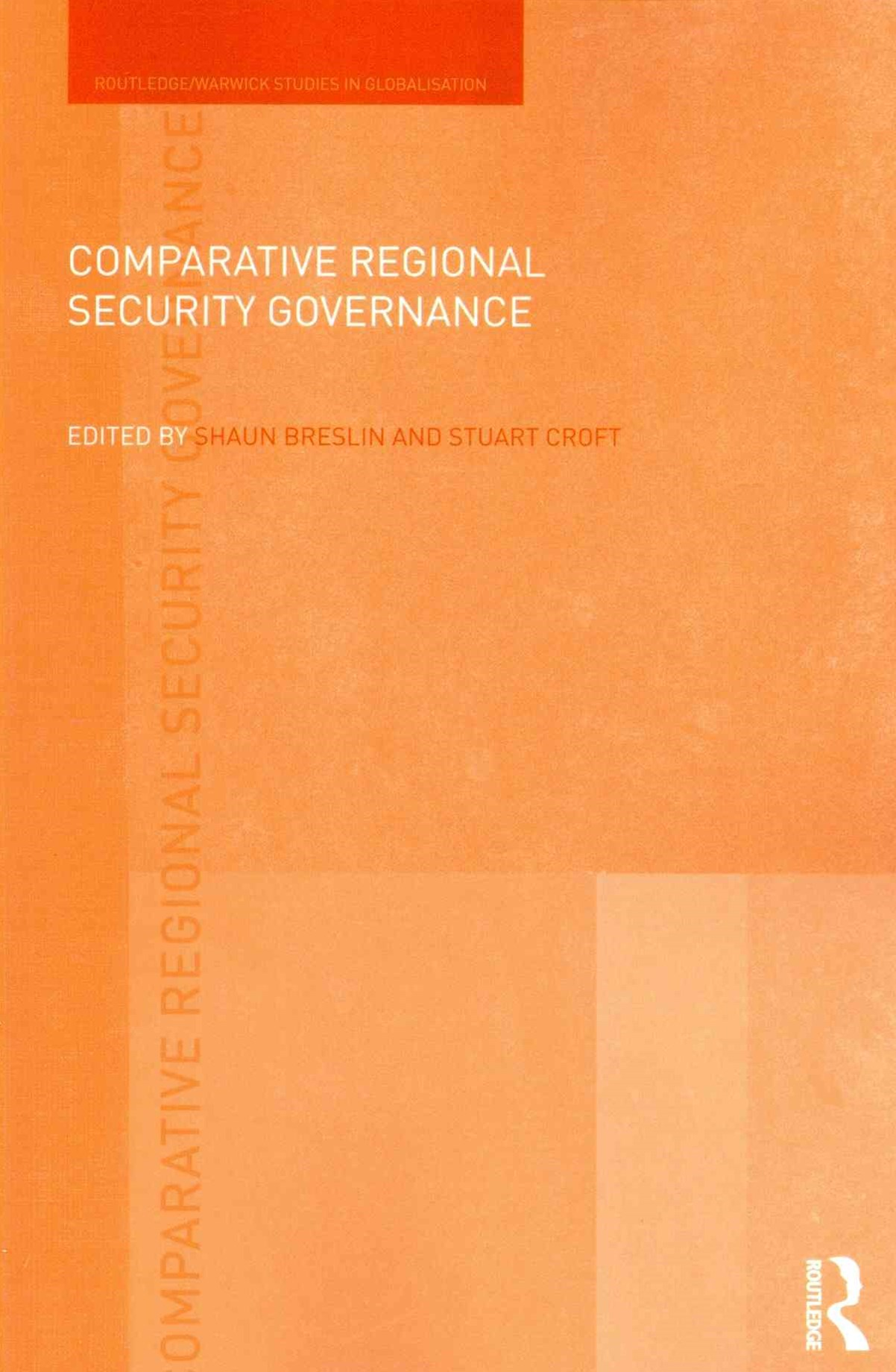 Comparative Regional Security Governance