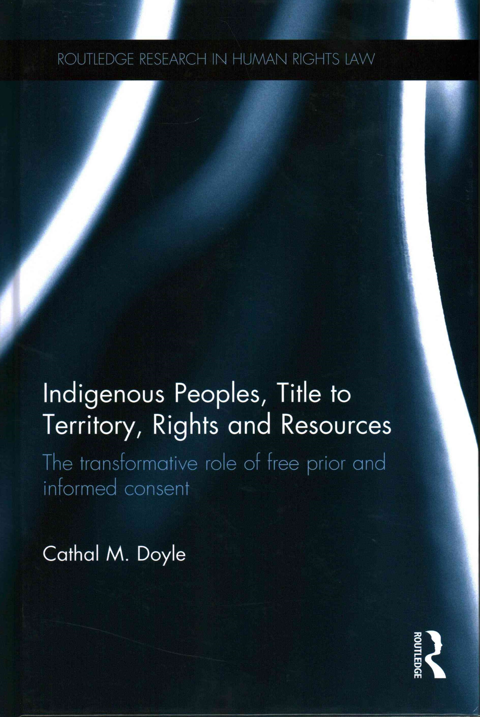 Indigenous Peoples, Title to Territory, Rights and Resources