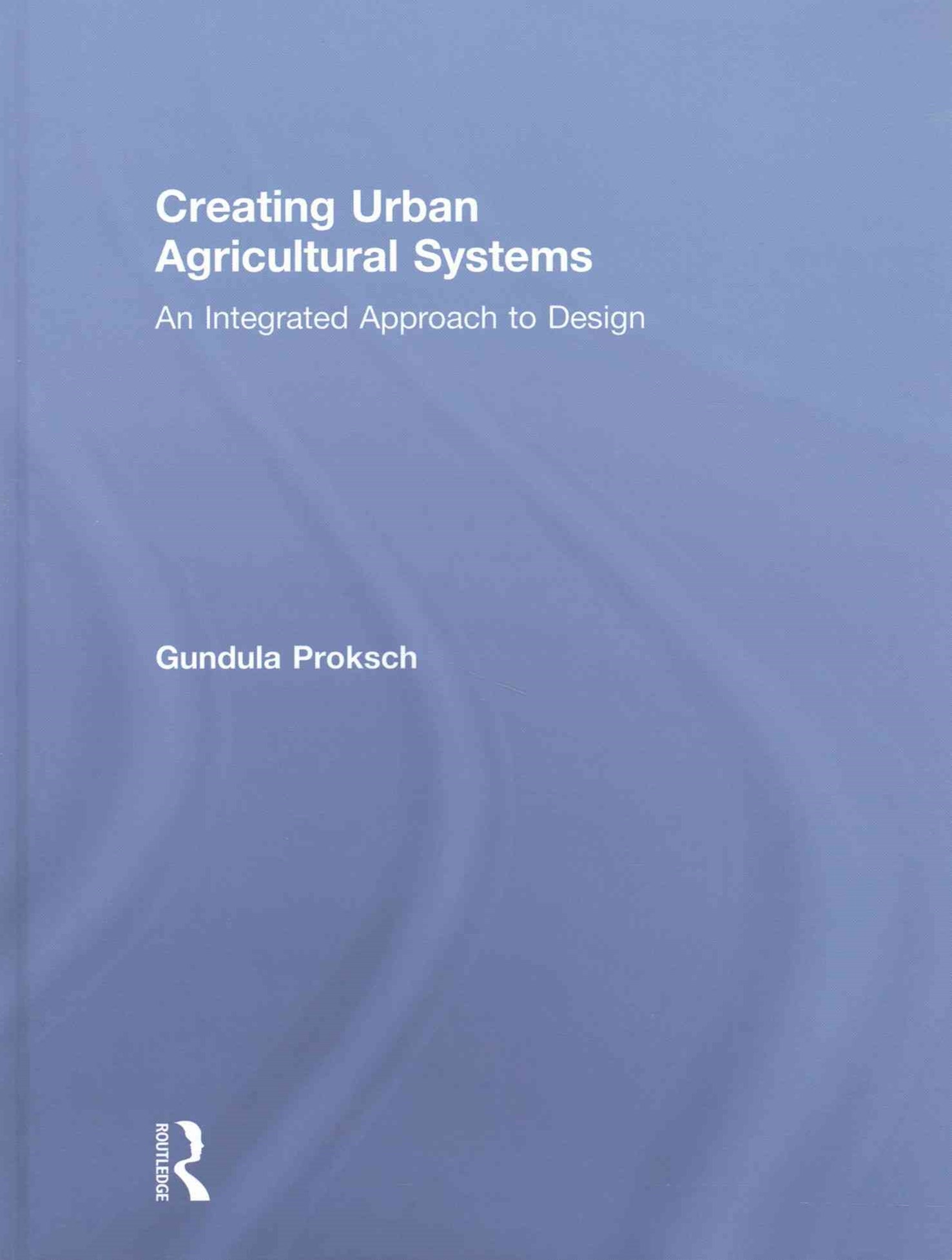 Creating Urban Agriculture Systems
