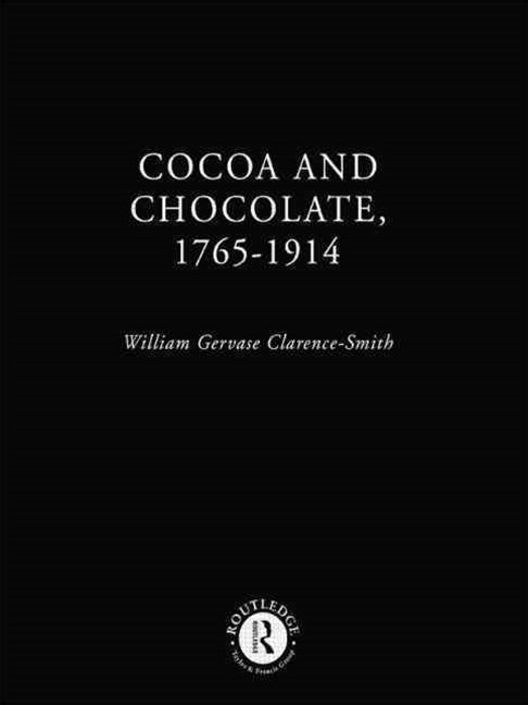 Cocoa and Chocolate, 1765-1914