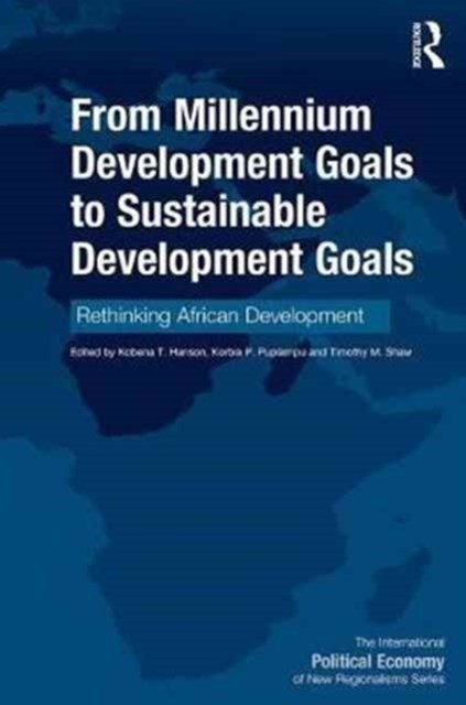 From Millennium Development Goals to Sustainable Development Goals