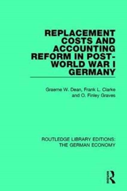 Replacement Costs and Accounting Reform in Post-World War I Germany
