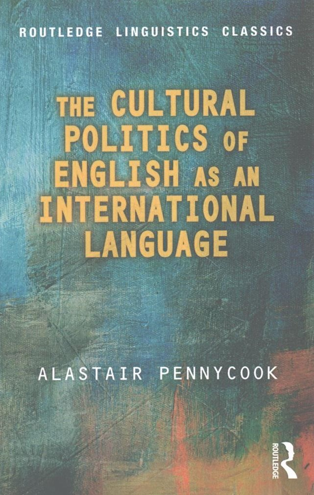 Cultural Politics of English as an International Language