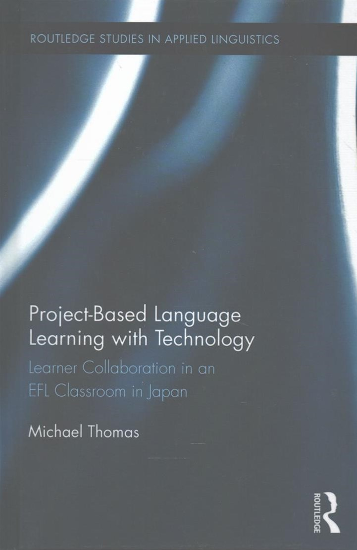 Project-Based Language Learning with Technology