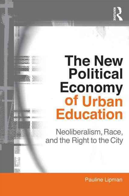 New Political Economy of Urban Education