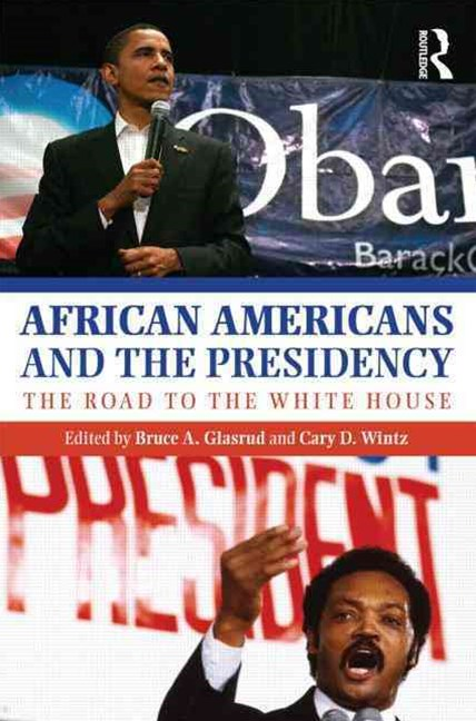 African Americans and the Presidency