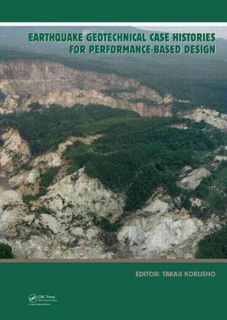 Earthquake Geotechnical Case Histories for Performance-based Design