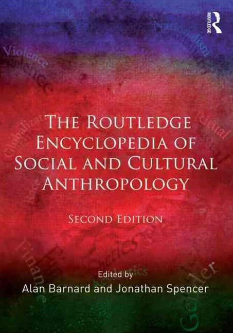 Routledge Encyclopedia of Social and Cultural Anthropology