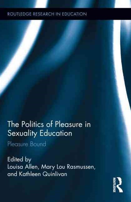 Politics of Pleasure in Sexuality Education