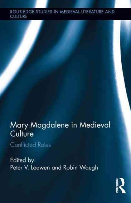 Mary Magdalene in Medieval Culture