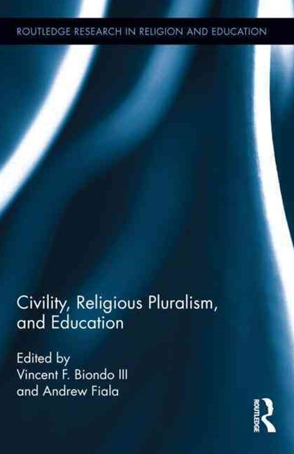 Civility, Religious Pluralism, and Education