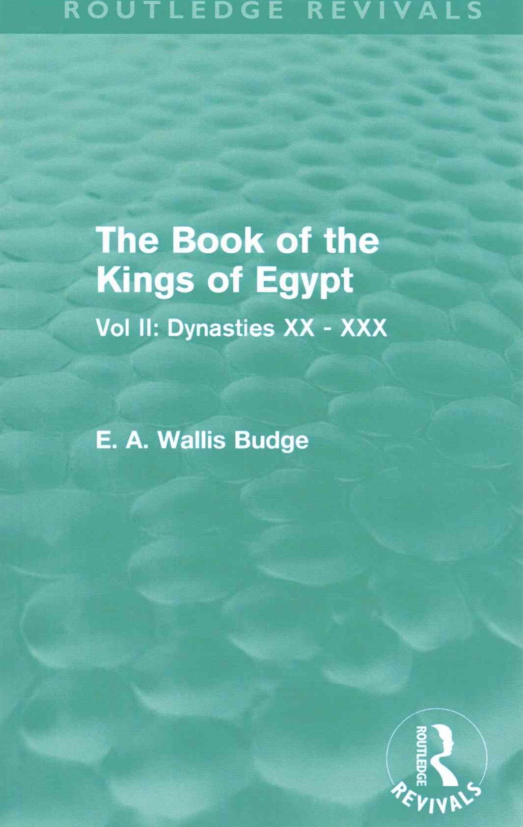 The Book of the Kings of Egypt (Routledge Revivals)