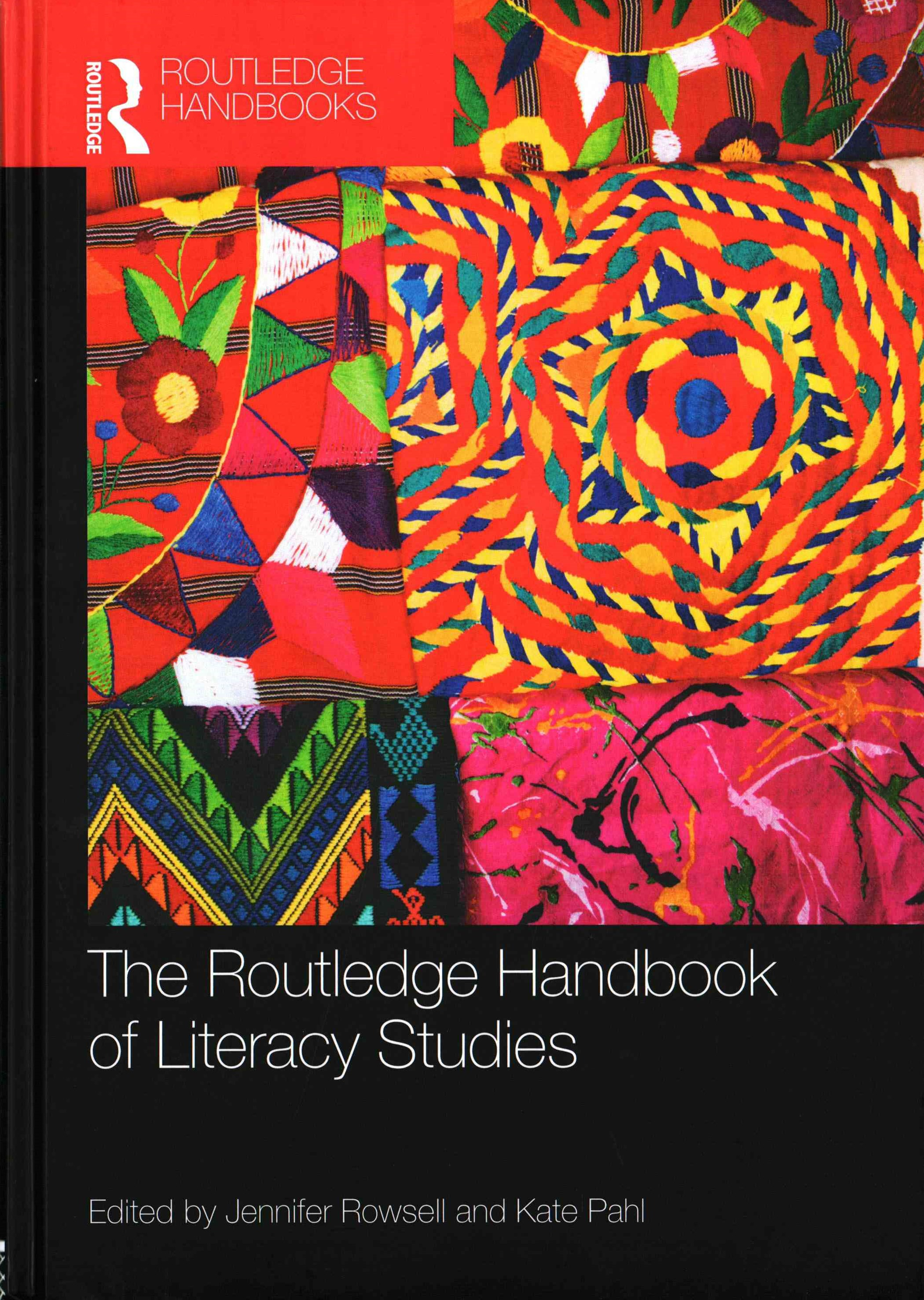 Routledge Handbook of Literacy Studies