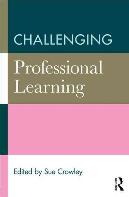 Challenging Professional Learning