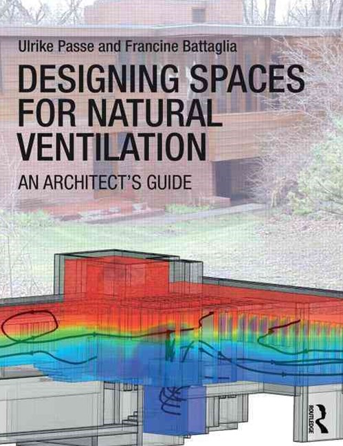 Designing Spaces for Natural Ventilation