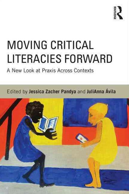 Moving Critical Literacies Forward