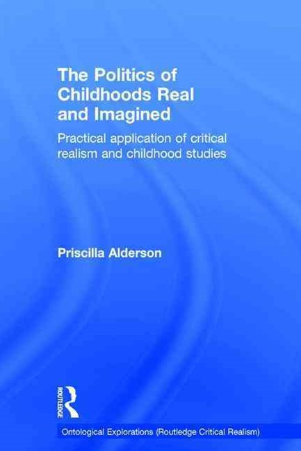 The Politics of Childhoods, Real and Imagined