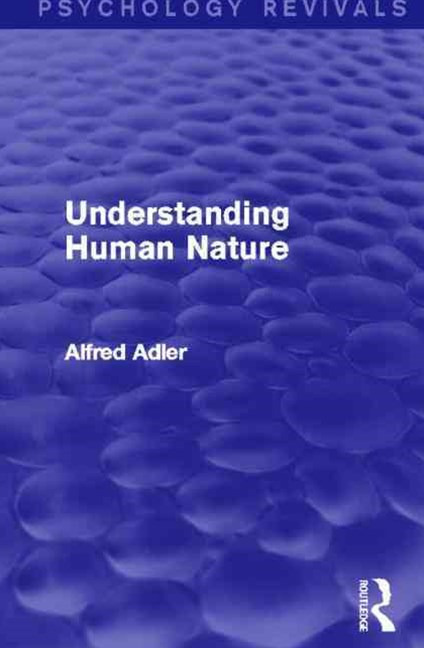 Understanding Human Nature (Psychology Revivals)