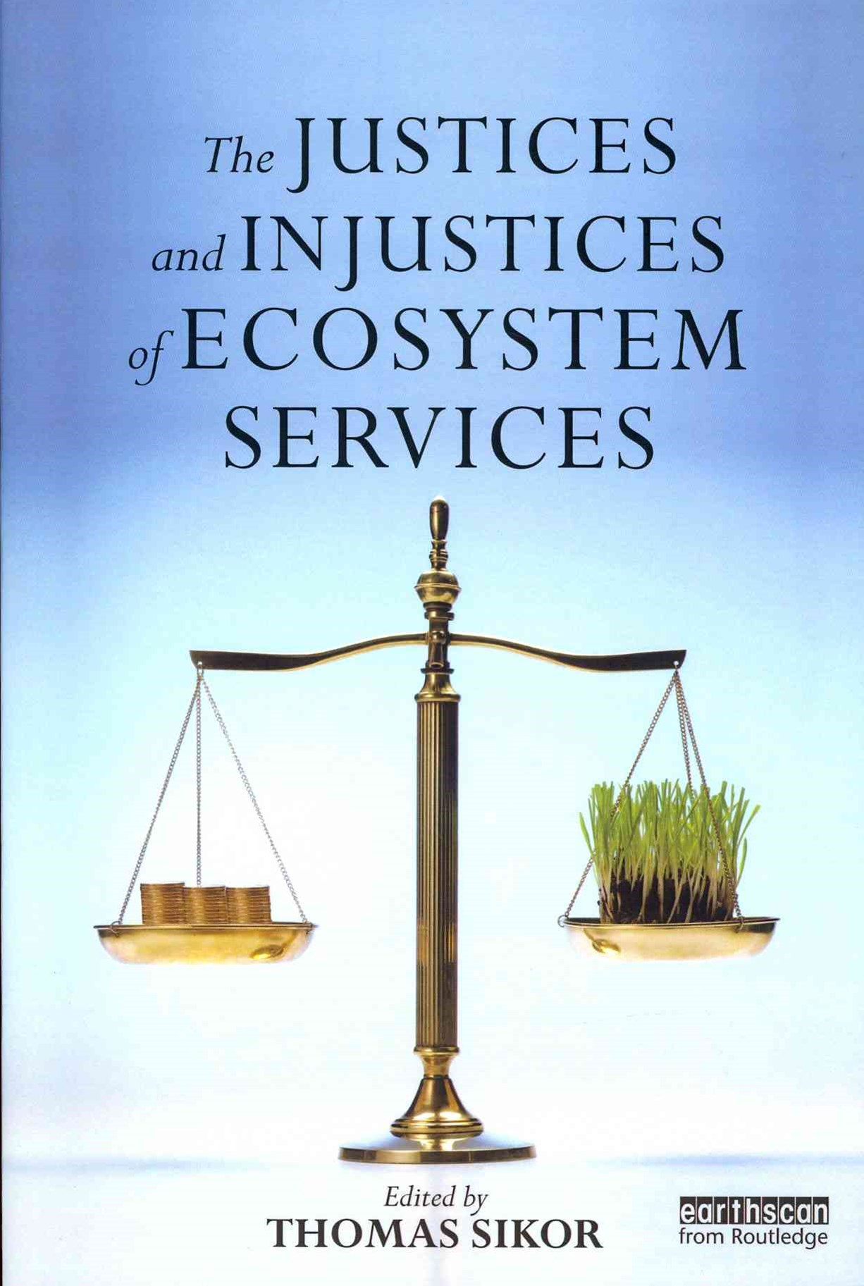 Justices and Injustices of Ecosystem Services