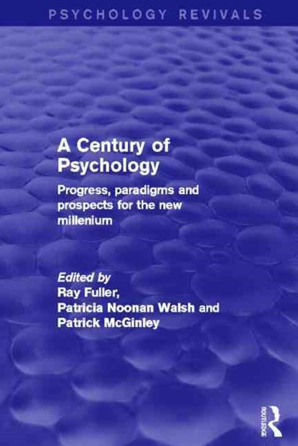 Century of Psychology (Psychology Revivals)