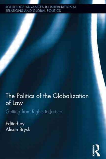 Politics of the Globalization of Law