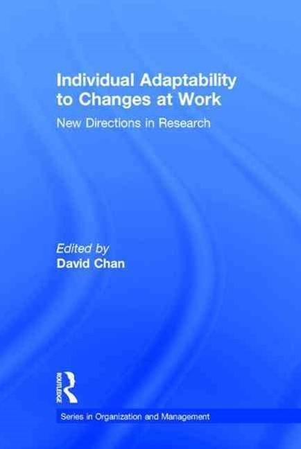 Individual Adaptability to Changes at Work