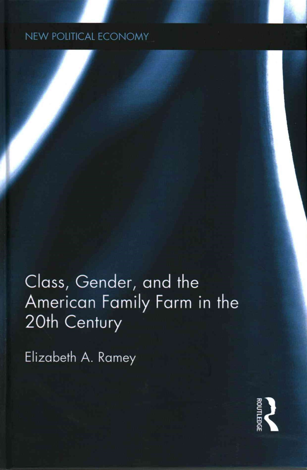 Class, Gender and the American Family Farm in the 20th Century