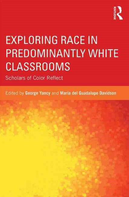 Exploring Race in Predominantly White Classrooms