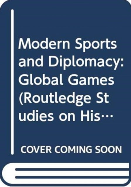 Modern Sports and Diplomacy