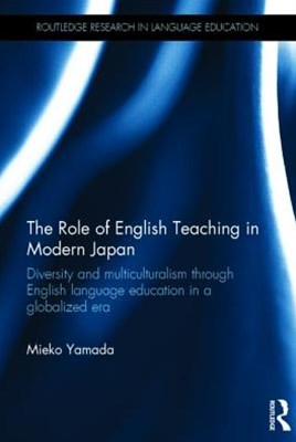 Role of English Teaching in Modern Japan