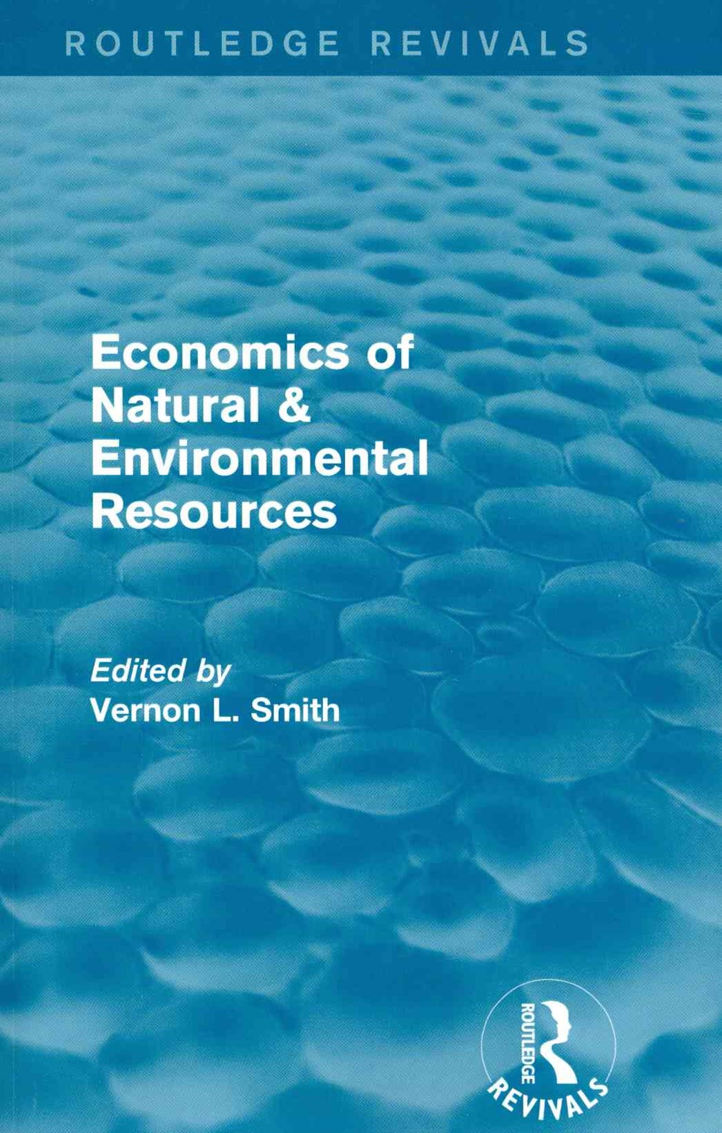 Economics of Natural and Environmental Resources (Routledge Revivals)