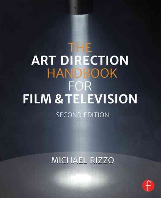 Art Direction Handbook for Film & Television