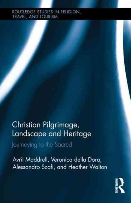 Christian Pilgrimage, Landscape, and Heritage
