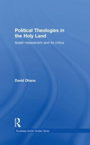 Political Theologies in the Holy Land