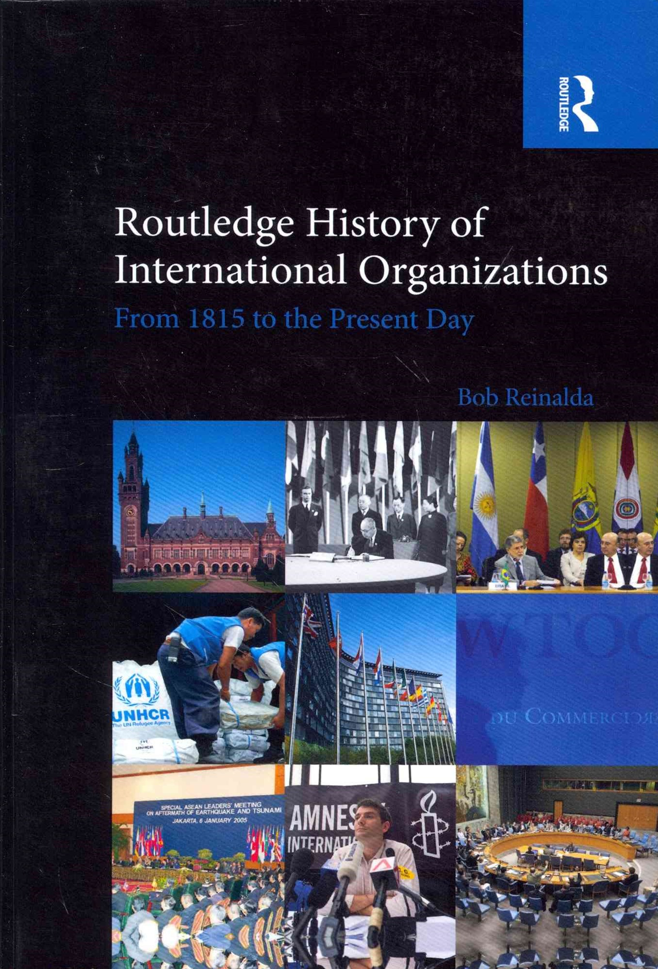 Routledge History of International Organizations
